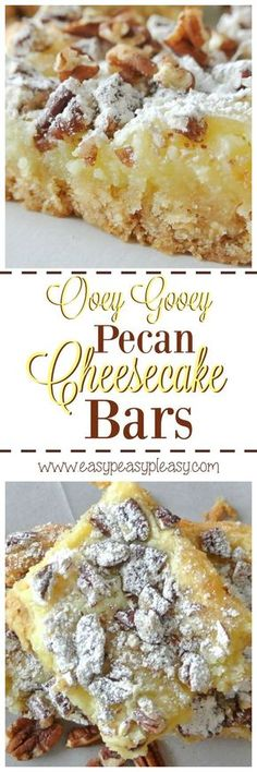 Gooey Pecan Cheesecake Bars - Easy Peasy Pleasy Ooey Gooey Pecan Cheesecake Bars are super easy to make and oh so delicious!Ooey Gooey Pecan Cheesecake Bars are super easy to make and oh so delicious! Pecan Desserts, Brownie Desserts, Mini Desserts, Easy Desserts, Delicious Desserts, Pecan Pies, Apple Pies, Plated Desserts, Pecan Cake