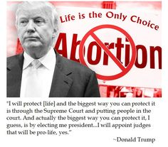 Donald Trump on the Sanctity of Human Life