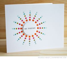 Hi There Card by Nichole Heady for Papertrey Ink (August 2017)