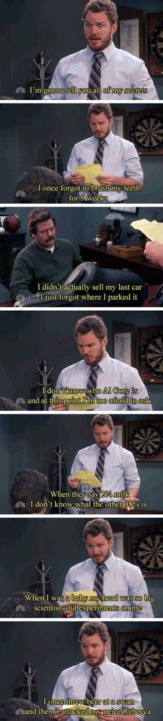 """Leslie, I tried to make ramen in the coffee pot and I broke everything."" —Andy Dwyer"