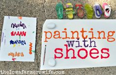 Growing A Jeweled Rose: Fun and Creative Painting with Shoes