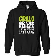 (BadAss) CIRILLO - #graduation gift #shirtless. BUY NOW => https://www.sunfrog.com/Names/BadAss-CIRILLO-ftkxjcxxov-Black-44657094-Hoodie.html?id=60505