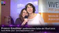 #francegauthier #salondeleveil2016 #miracles #suziematte #smattevideowebmedia #leportailzen France, Zen, Portal, French