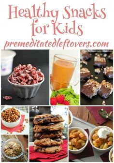25 Healthy Snack Recipes for Kids - These kid-friendly snack recipes are healthy AND delicious making it easy to work healthy foods into your child's diet.