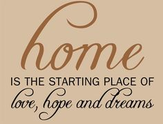 home is the starting place of love, hope and dreams. Trust the Real Estate Agents at Century 21 Realty Executives in Vernon, BC and surrounding Okanagan area to find you your Canadian dream home, expertly designed lot development or investment property. Happy Home Quotes, Home Quotes And Sayings, Best Quotes, Love Quotes, Welcome Home Quotes, Favorite Quotes, Roofing Services, Hopes And Dreams, Keller Williams