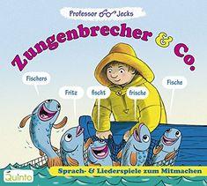 Professor Jecks Zungenbrecher & Co.: Sprach- & Liederspiele zum Mitmachen