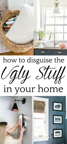 14 ways to decorate and disguise little eyesores in your home to make the every day pretty and functional. #decorating #disguiseugly