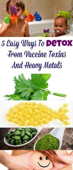 Kids Health 5 Easy Ways To Detox From Vaccine Toxins And Heavy Metals Week Detox Diet, Detox Diet Drinks, Detox Diet Plan, Smoothie Detox, Cleanse Diet, Stomach Cleanse, Detox Foods, Smoothies, Quick Detox