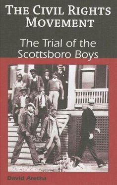The Trial of the Scottsboro Boys (Civil Rights Movement) by David Aretha http://www.amazon.com/dp/1599350580/ref=cm_sw_r_pi_dp_Km.Qub0PEZ8R8