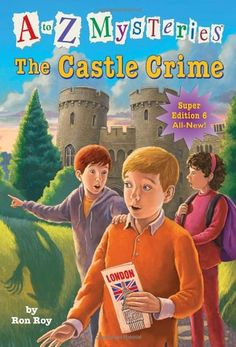 A to Z Mysteries Super Edition #6: The Castle Crime (A Stepping Stone Book(TM)) by Ronald Roy