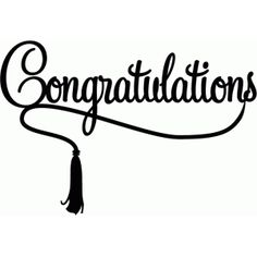 Silhouette Design Store - View Design congratulations with tassel Graduation Theme, Graduation Quotes, Graduation Decorations, Graduation Cards, Happy Graduation Day, Congratulations Images, Congratulations Graduate, Congrats Grad Quotes, Silhouette Design