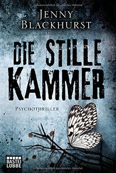 Die stille Kammer: Psychothriller von Jenny Blackhurst http://www.amazon.de/dp/3404172191/ref=cm_sw_r_pi_dp_-NBHvb02EJR6R