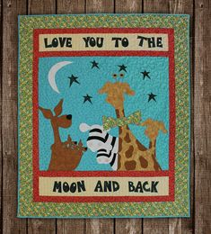 Love You to the Moon and Back Quilt Kits The Whole Country Caboodle