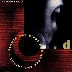 The Loud Family - Plants And Birds And Rocks And Things (CD, Album) at Discogs