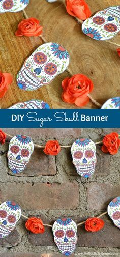 Decorate for Day of the Dead with this DIY Sugar Skull Banner! There's a free printable for the images! | Hello Little Home #DiadeMuerto Holidays Halloween, Halloween Crafts, Holiday Crafts, Halloween Party, Halloween Decorations, Mexican Halloween, Mexican Decorations, Sugar Skull Decor, Sugar Skulls