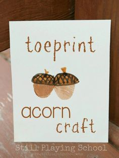Toe Print Acorn Keepsake Craft for Kids from Still Playing School