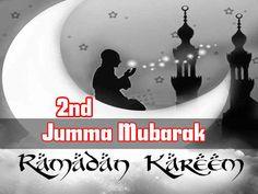 2nd Jumma Tul Mubarak Of Ramadan 2016 Wishes - Quotes and SMS