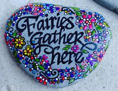 Fairies Gather Here / Painted Rock / Sandi Pike by LoveFromCapeCod