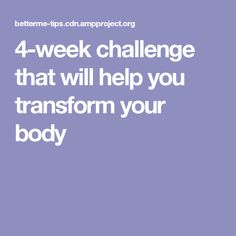 4-week challenge that will help you transform your body