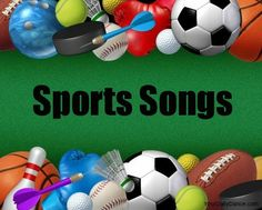 Sports Songs...