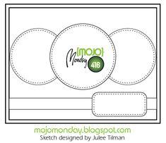 Mojo Monday 416 Card Sketch Sketch designed by Julee Tilman #mojomonday #vervestamps #cardsketches #sketchchallenge
