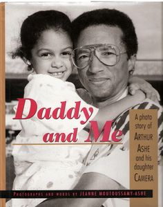#ArthurAshe One of the greatest men to walk the Earth ...#DaddyAndMe  Photographs & Words by Mrs. Jeanne Moutoussamy Ashe