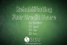 """Ever wonder how your credit score is calculated or how you can improve your credit score? Check out our latest post on """"Rehabilitating Your Credit Score"""""""
