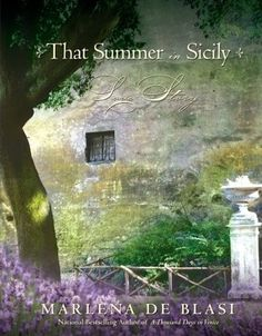 That Summer in Sicily: A Love Story by Marlena de Blasi - you will feel as if you are walking through a dream when you read the opening pages. And you will be spellbound from there.