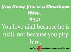 niall is a boss!! he needs no pity to be awesome!!! remember that next time you pity him, he doesnt need it!!!! <3niall forever!