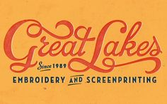Great Lakes Embroidery - Neil Tasker - Hand Lettering and Illustration