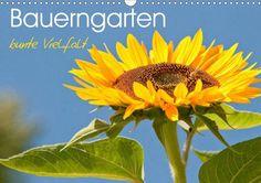 Bauerngarten - bunte Vielfalt - CALVENDO Kalender von Meike Bölts