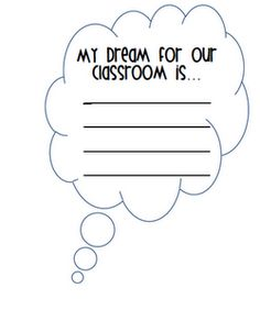 My dream for our classroom is...