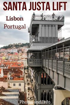 Discover the old Lisbon Elevator - The Santa Justa Lift offers amazing views of the cities and its roof. Photos of the elevator and of the views in the article   Portugal Travel   Portugal Lisbon   Lisbon Travel   Lisbon things to do