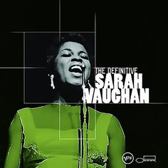 The Great African-American Classical Art-Form   The Definitive Sarah Vaughan Featuring Roy Haynes Release Date September 24, 2002 Duration 56:50 https://open.spotify.com/album/6TLkt53Mbab9ljCEKLW0ou Session Date December 22, 1949 - January 24, 1967  Follow Rashid @ https://www.facebook.com/keepingtheidiomalive/photos/a.855915101129032.1073741841.584459258274619/949544785099396/?type=3&theater