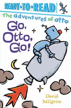 Go, Otto, Go! by David Milgrim. Provo City Library pick for best books of 2016.