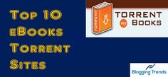 Top 10 Best Torrent Sites For eBooks Free Download