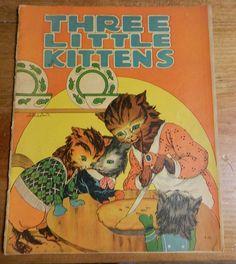 vintage childerns book Three Little Kittens by donohue, clara powes wilson & helen chamberlan illistraters 1920s BandCEmporium