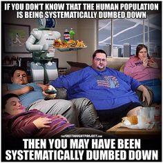 Systematically dumbed down