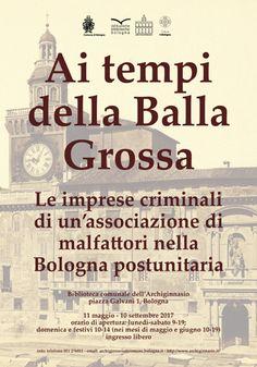 Ai tempi della Balla Grossa - Mostra - Biblioteca dell'Archiginnasio