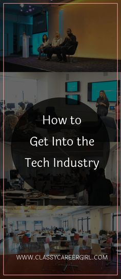 How to Get Into the Tech Industry