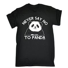 NEVER SAY NO TO PANDA (S - BLACK) NEW PREMIUM LOOSE FIT T-SHIRT - slogan funny clothing joke novelty vintage retro t shirt top men's ladies women's girl boy men women tshirt tees tee t-shirts shirts fashion urban cool geek panda cheese cute angry tumblr costume fancy dress day for him her brother sister mum dad mummy daddy father mother birthday ideas gifts christmas present gift S M L XL 2XL 3XL 4XL 5XL - by Fonfella 123t Slogans…
