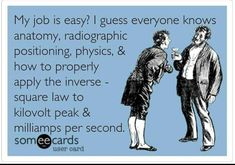 Xray humor radiography Hamilton Gault Gault Barakat Except no one uses the inverse square law after school. Just sayin' Radiology Schools, Radiology Student, Radiology Humor, Dental Humor, Medical Humor, Dental Hygiene, Dental Assistant, Dental Quotes, Funny Medical
