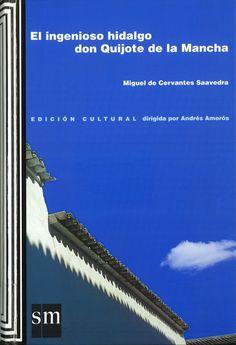 El ingenioso hidalgo don Quijote de la Mancha / ed. A. Amorós (2005) - ED /Quijotes 2005/65