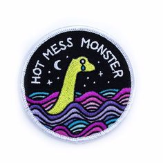 Forget the Loch Ness Monster—This monster is a hot mess! Embroidered patch design on twill Iron-on backing Merrowed edge stitching Measurements: diameter By Band Of Weirdos Cute Patches, Pin And Patches, Iron On Patches, Jacket Patches, Patches For Jackets, Funny Patches, Diy Patches, Embroidery Patches, Iron On Embroidered Patches