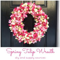 A quick and easy diy to make your own Spring Tulip Wreath. Pictures, how to and supply sources. Perfect Tulip Wreath diy for your front door this Spring! Diy Spring Wreath, Diy Wreath, Spring Crafts, Wreath Ideas, Tulip Wreath, Pinterest Projects, Easter Wreaths, How To Make Wreaths, Diy And Crafts