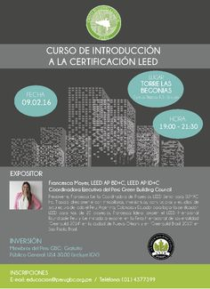 Los invitamos a participar de nuestros cursos del mes de Febrero, empezamos el martes 09 de Febrero con elcurso de Introducción a la Certificación LEED. No se lo pierdan!!