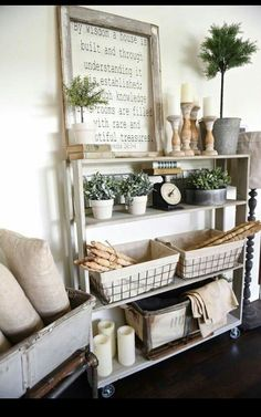Farmhouse style decor - minus those hideous tree-like things and add some succulents