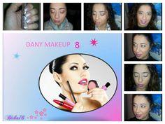 DANY MAKEUP 8 Articolo sul mio #blog http://danyshobbies.blogspot.it/2015/10/dany-makeup-8.html