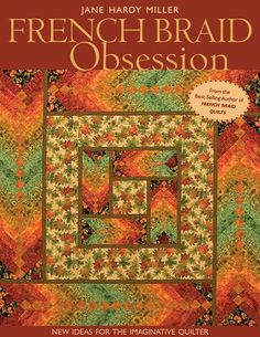 C & T Publishing - French Braid Obsession #quilting #book $18.66