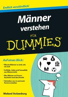Männer verstehen für Dummies Dates, Evolution, Für Dummies, Manners, Cover, Books, Knowledge, Health And Beauty, Proud Of You
